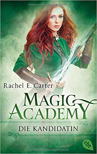Rezension Magic Academy - Die Kandidatin von Rachel E. Carter