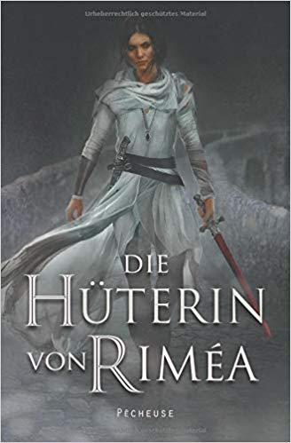 Rezension Die Hüterin von Riméa von Pêcheuse