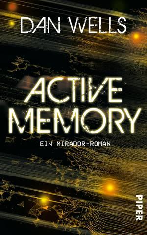 Rezension Active Memory von Dan Wells
