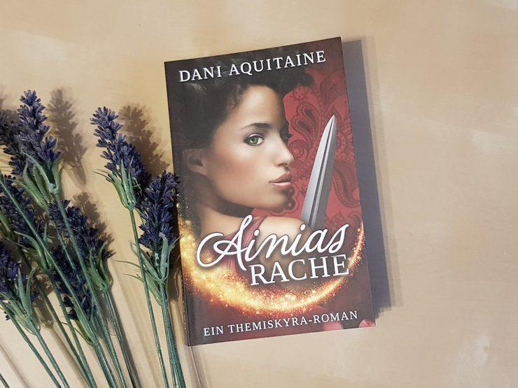 Ainias Rache von Dani Aquitaine