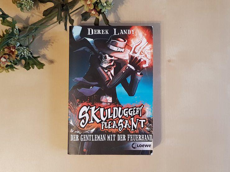 Skulduggery Pleasant - Der Gentleman mit der Feuerhand von Derek Landy