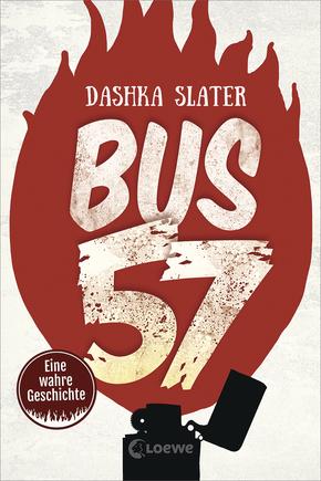 Rezension Bus 57 von Dashka Slater
