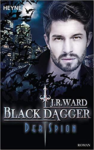 Rezension Black Dagger - Der Spion von J. R. Ward