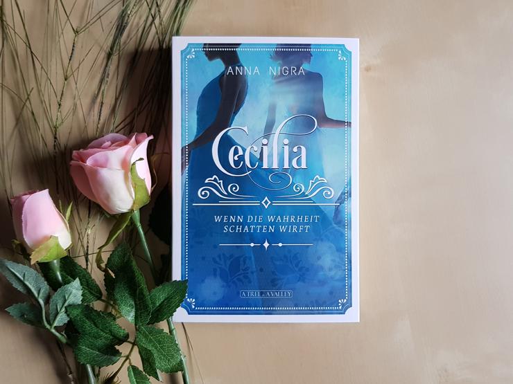 Halbjahresfavoriten Cecilia – Wenn die Wahrheit Schatten wirft von Anna Nigra