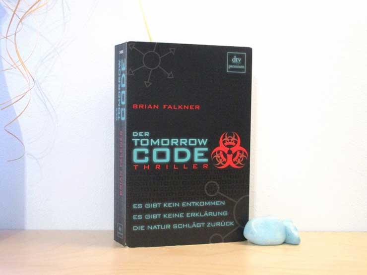 Der Tomorrow Code von Brian Falkner