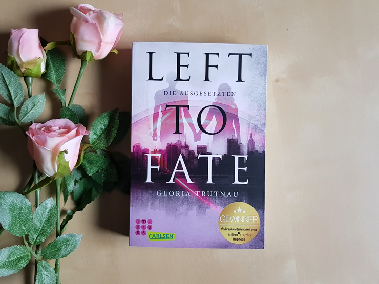 Left To Fate von Gloria Trutnau