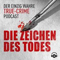 Podcast Zeichen des Todes