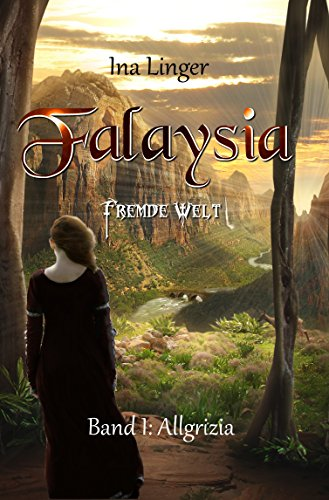 Falaysia – Fremde Welt – Allgrizia