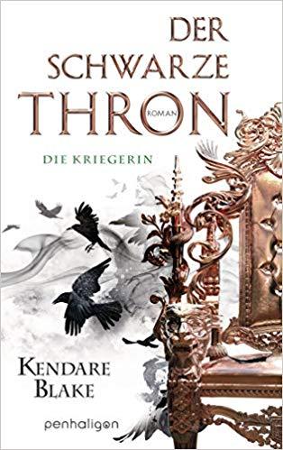 Rezension Der schwarze Thron - Die Kriegerin von Kendare Blake