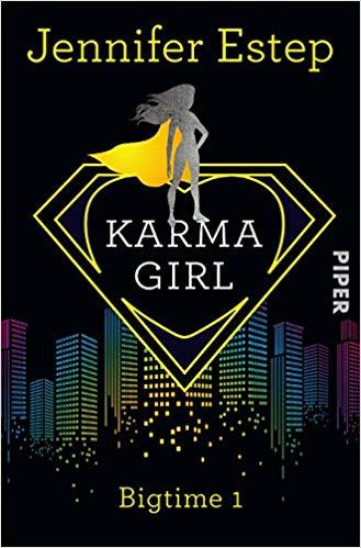 Karma Girl - Bigtime 1 von Jennifer Estep