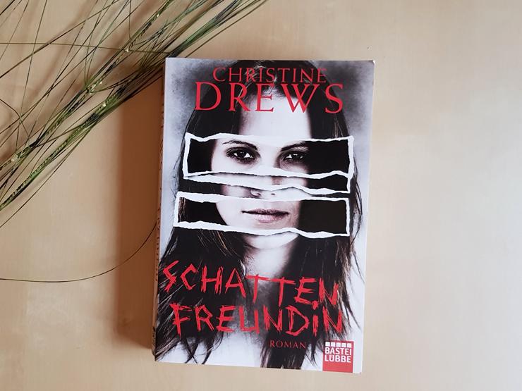 Schattenfreundin von Christine Drews