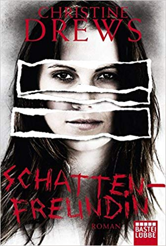 Rezension Schattenfreundin von Christine Drews