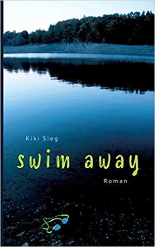 Rezension Swim Away von Kiki Sieg