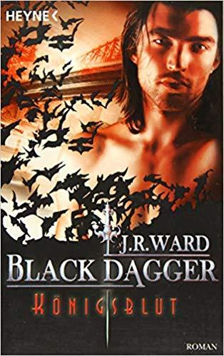 Rezension Black Dagger - Königsblut von J. R. Ward