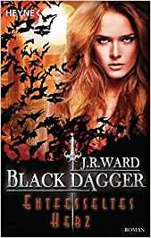 Rezension Black Dagger - Entfesseltes Herz von J. R. Ward