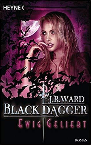 Rezension Black Dagger - Ewig geliebt von J. R. Ward