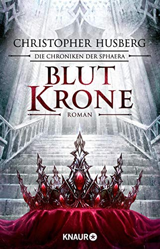 Blutkrone von Christopher B. Husberg