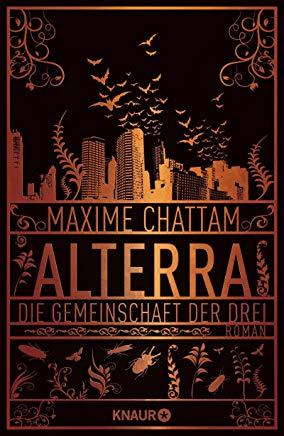 Kurzrezension Alterra von Maxime Chattam
