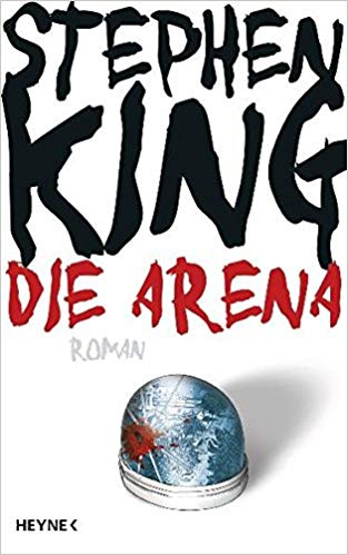 Rezension Die Arena von Stephen King