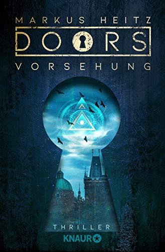 DOORS - Vorsehung von Markus Heitz