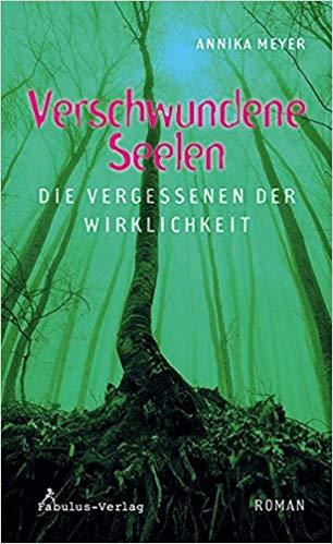 Rezension Verschwundene Seelen von Annika Meyer