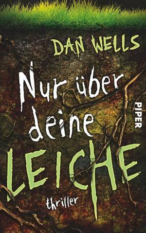 Rezension Nur über deine Leiche von Dan Wells