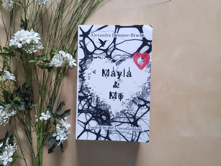 Mayla & Mo - Zurück in die Unendlichkeit von Alexandra Demmer-Bracke
