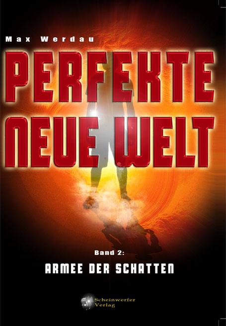 Perfekte neue Welt – Armee der Schatten von Max Werdau