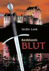 Rauklands Blut von Jordis Lank
