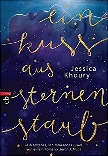 Ein Kuss aus Sternenstaub von Jessica Khoury
