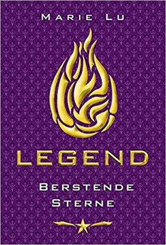 Legend - Berstende Sterne von Marie Lu