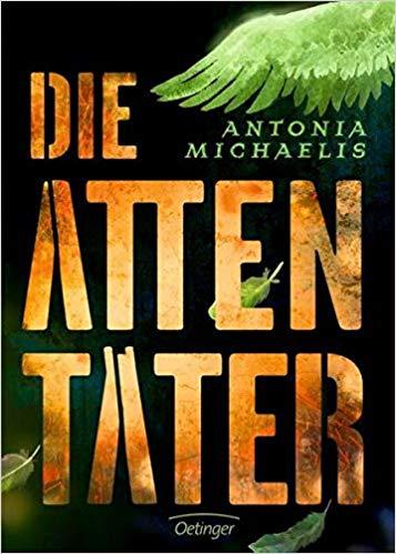 Die Attentäter von Antonia Michaelis