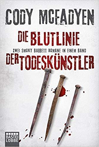 Die Blutlinie / Der Todeskünstler von Cody McFadyen