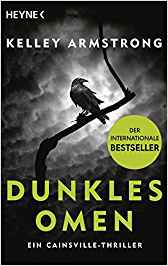 Cainsville - Dunkles Omen von Kelley Armstrong