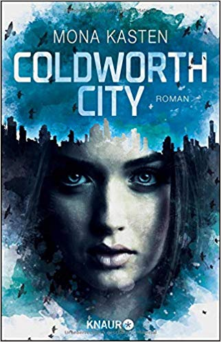 Coldworth City von Mona Kasten