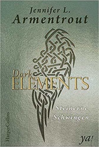 Dark Elements - Steinerne Schwingen von Jennifer L. Armentrout