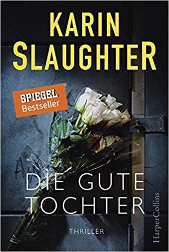 Die gute Tochter von Karin Slaughter