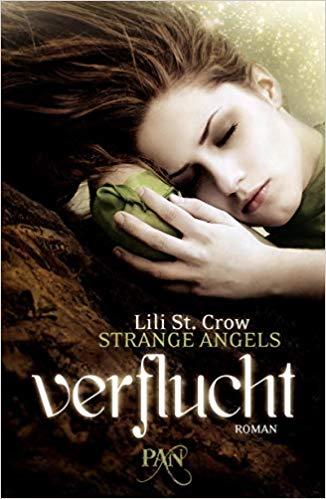 Strange Angels - Verflucht von Lili St. Crow