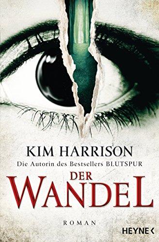 Der Wandel von Kim Harrison