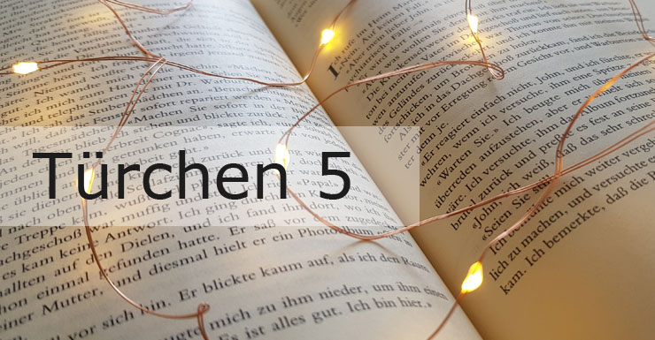 Adventskalender 2019 - Türchen 5
