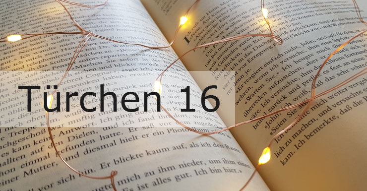Adventskalender 2019 - Türchen 16