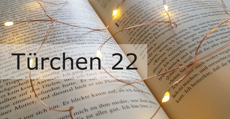 Adventskalender 2019 - Türchen 22