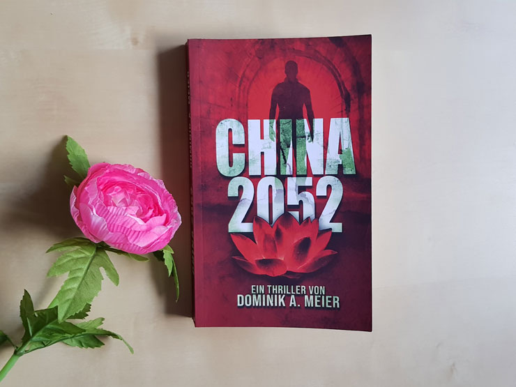 China 2052 von Dominik A. Meier