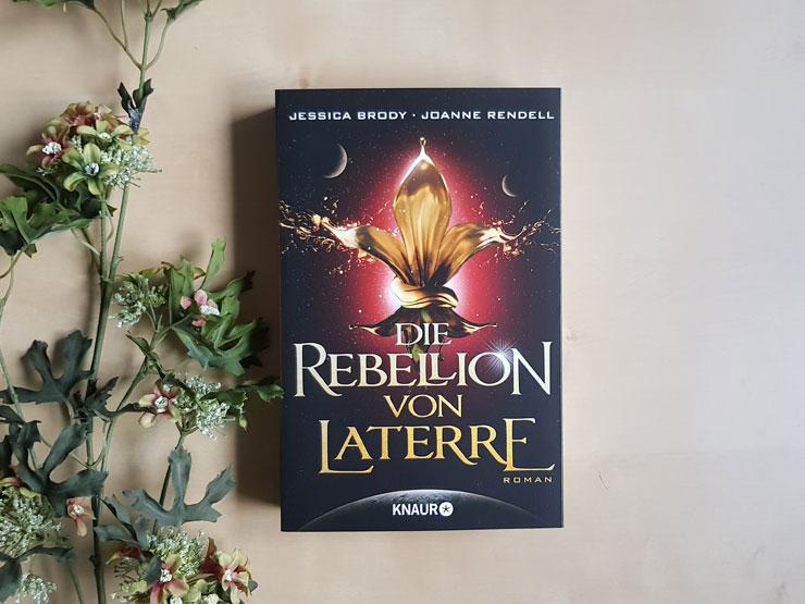 Die Rebellion von Laterre von Jessica Brody und Joanne Rendell