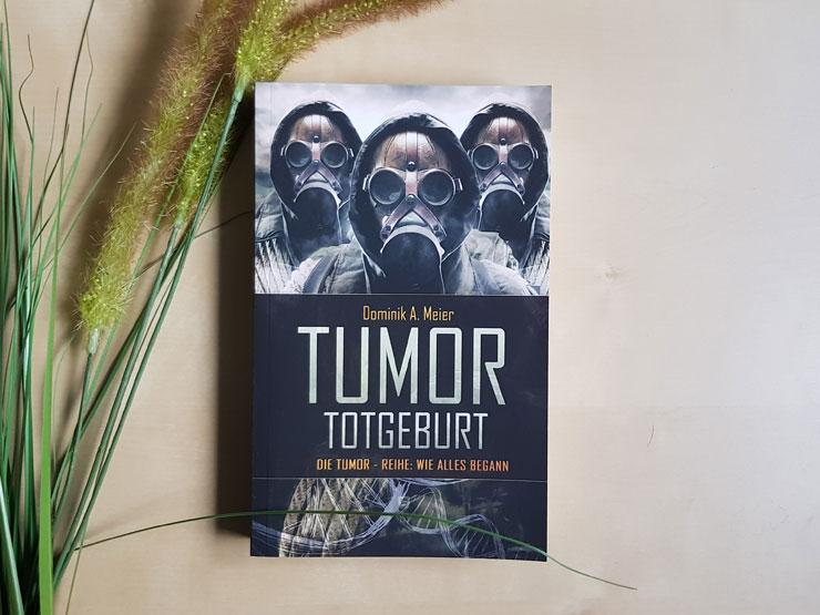 Tumor - Totgeburt von Dominik A. Meier