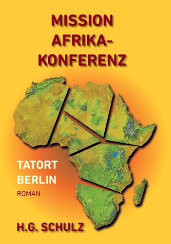 Mission Afrikakonferenz: Tatort Berlin