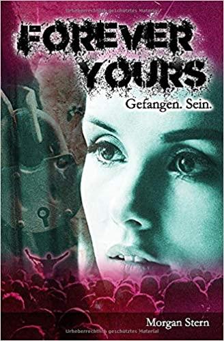 Forever Yours von Morgan Stern