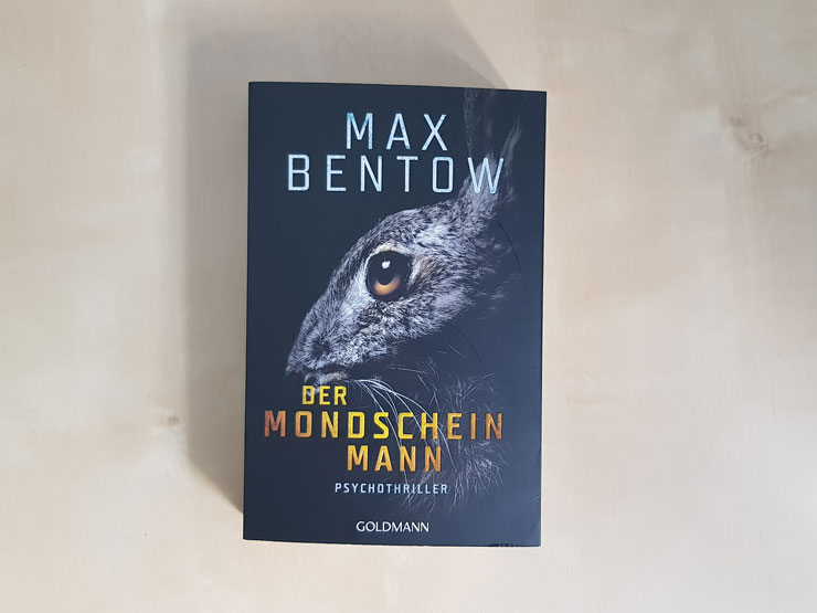 Der Mondscheinmann von Max Bentow