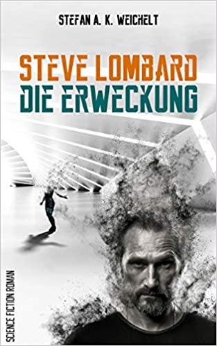 Steve Lombard – Die Erweckung