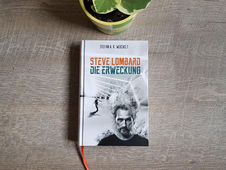 Steve Lombard - Die Erweckung von Stefan A. K. Weichelt